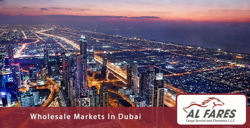 Wholesale Markets In Dubai