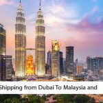 shipping from dubai to malaysia and thailand