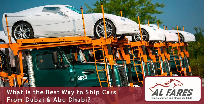 What is the Best Way to Ship Cars From Dubai & Abu Dhabi?
