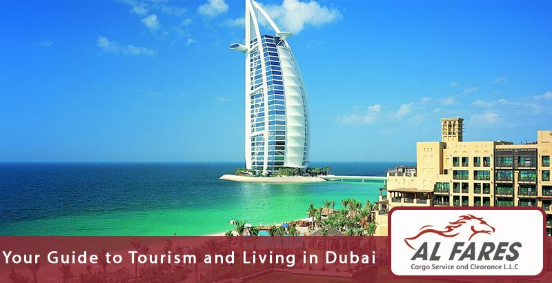 Your Guide to Tourism and Living in Dubai