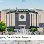 Shipping from Dubai to Bulgaria