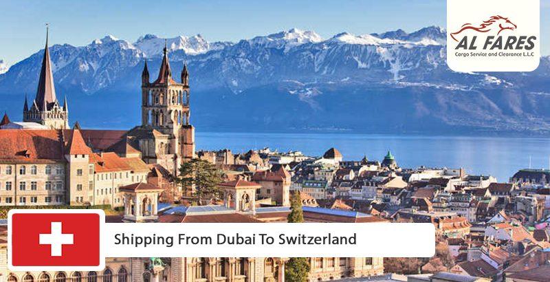 Shipping from Dubai to Switzerland