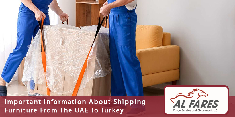 Important Information About Shipping Furniture From The UAE To Turkey