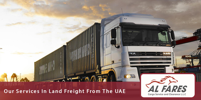 Our Services In Land Freight From The UAE