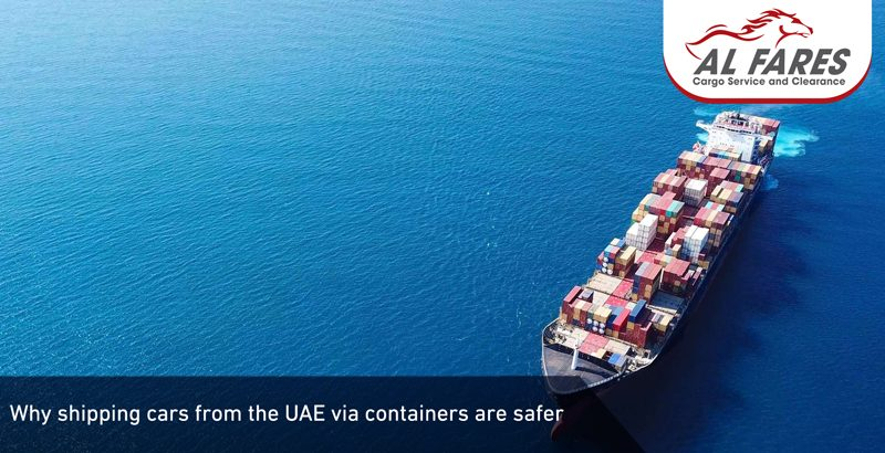 why shipping cars from the UAE via containers are safer